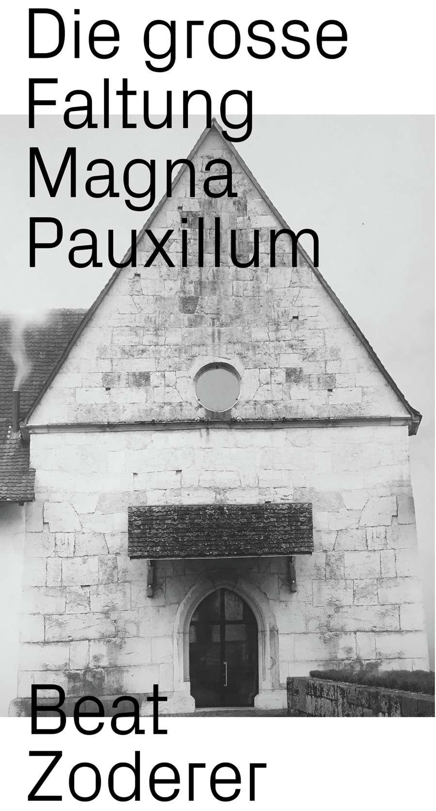 Beat Zoderer Die grosse Faltung Magma Pauxillum Haus der Kunst St. Josef, Solothurn (CH) 11 août  — 7 octobre 2018